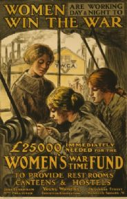 Women are working day & night to win the war. Vintage WW1 poster.